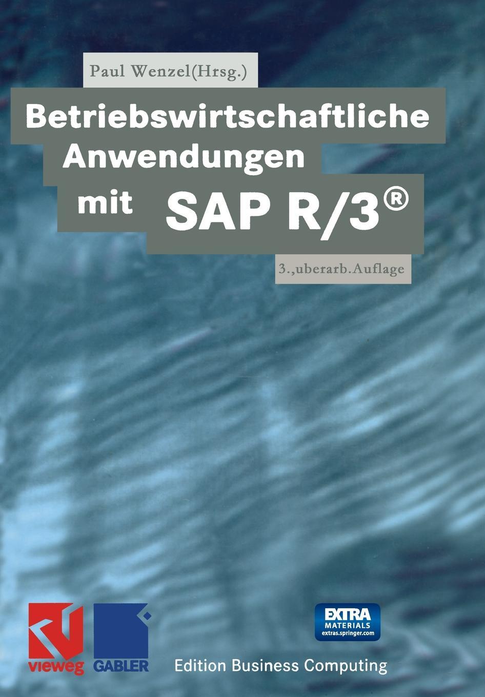 Betriebswirtschaftliche Anwendungen mit SAP R/3. r 3