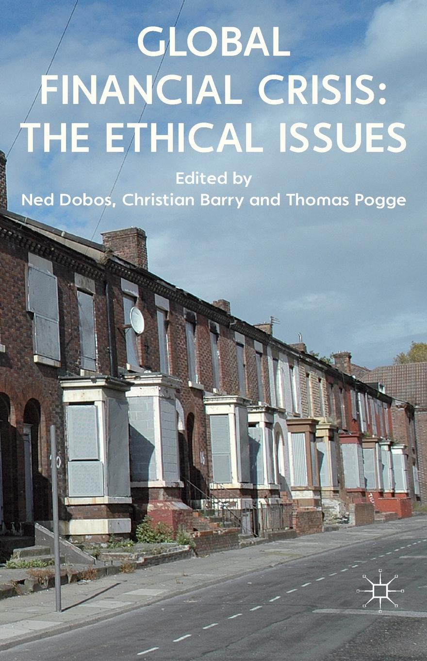 Global Financial Crisis. The Ethical Issues frances harris global environmental issues