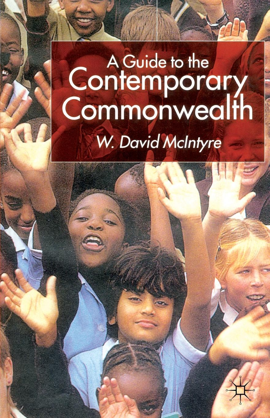 W. David McIntyre A Guide to the Contemporary Commonwealth