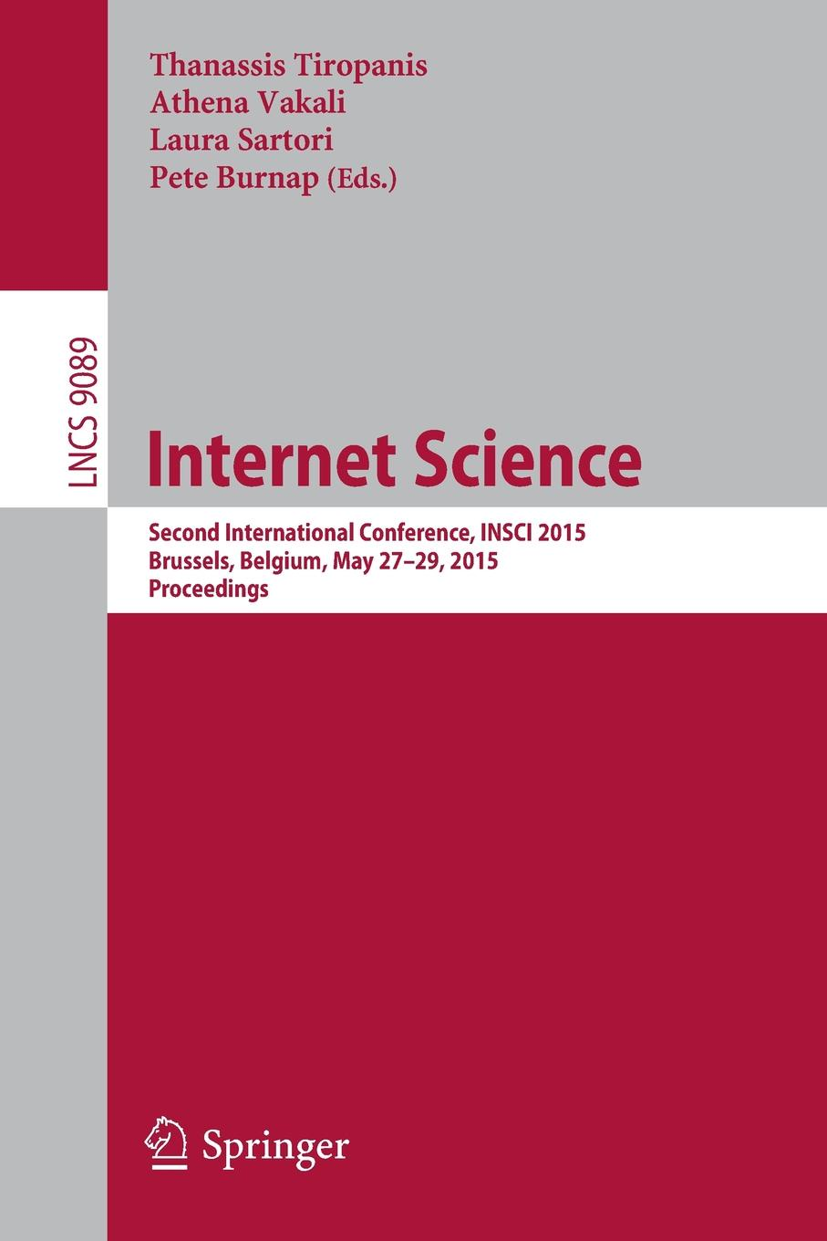 Internet Science. Second International Conference, INSCI 2015, Brussels, Belgium, May 27-29, 2015, Proceedings brussels type