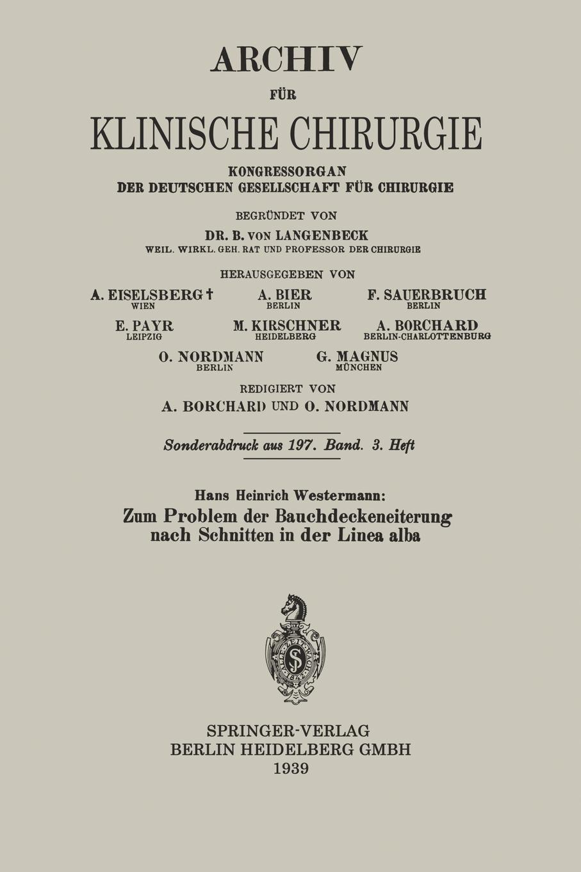 Hans Heinrich Westermann Zum Problem Der Bauchdeckeneiterung Nach Schnitten in Der Linea Alba mathematica vom problem zum programm