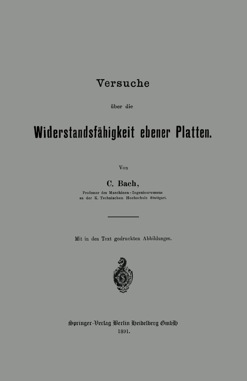 Carl Von Bach Versuche Uber Die Widerstandsfahigkeit Ebener Platten johann carl buschmann uber die aztekischen ortsnamen