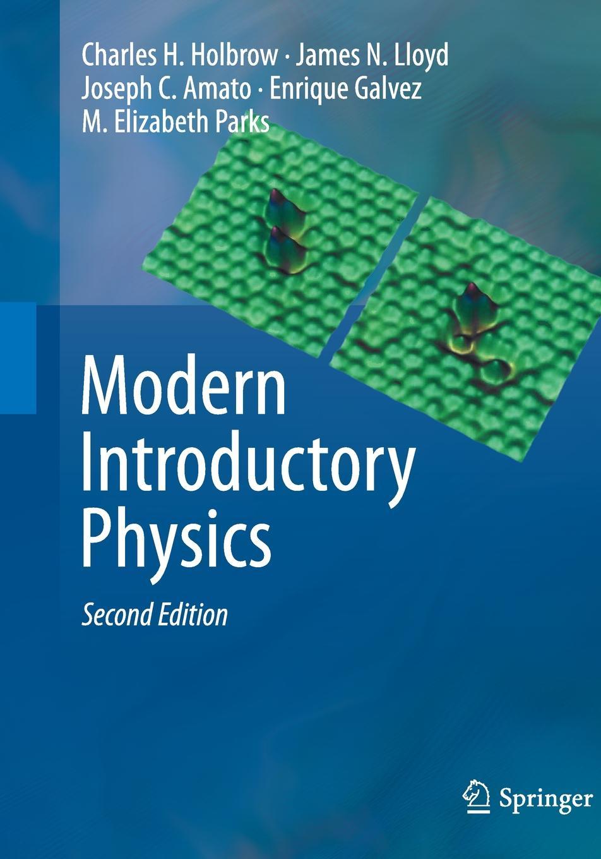 лучшая цена Charles H. Holbrow, James N. Lloyd, Joseph C. Amato Modern Introductory Physics