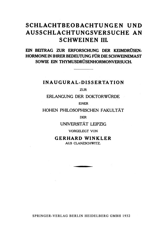 Gerhard Winkler Schlachtbeobachtungen Und Ausschlachtungsversuche an Schweinen III. Ein Beitrag Zur Erforschung Der Keimdrusenhormone in Ihrer Bedeutung Fur Die Schwe albert eduard julius christian schlicht beitrag zur kenntnis der verbreitung und der bedeutung der mykorhizen