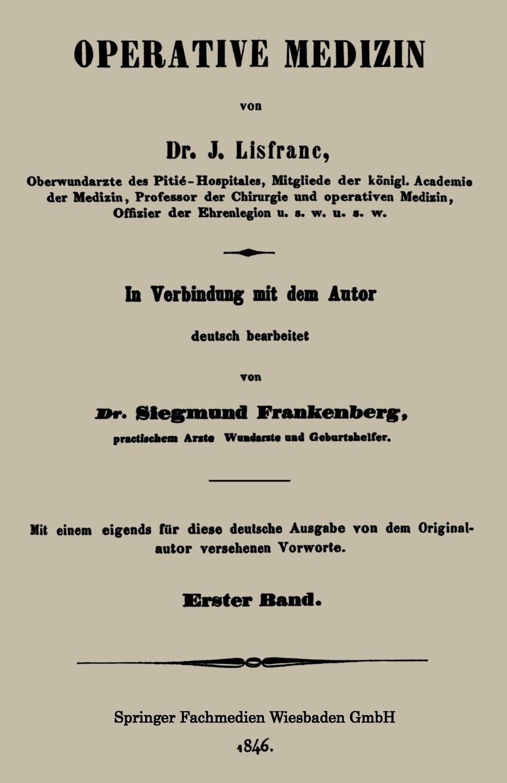 Jacques Lisfranc Operative Medizin. Erster Band oskar schade altdeutsches worterbuch erster band