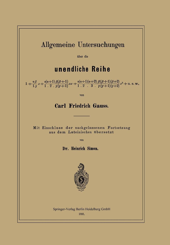 Carl Friedrich Gauss, Heinrich Simon Allgemeine Untersuchungen Uber Die Unendliche Reihe johann carl buschmann uber die aztekischen ortsnamen
