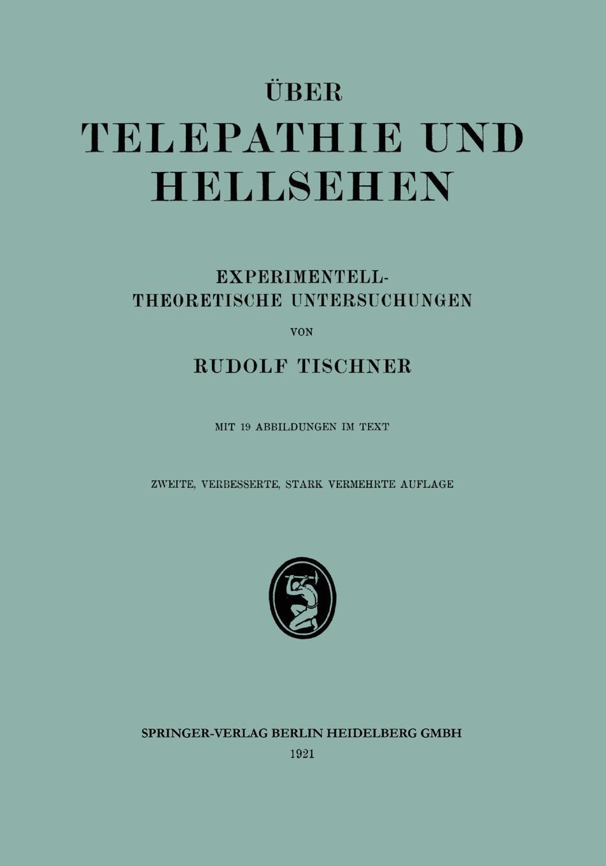 цена Rodulf Tischner Uber Telepathie Und Hellsehen в интернет-магазинах