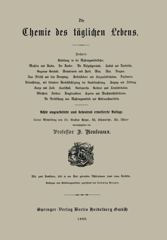 Gustav Heppe, Theodor Schwartze, Julius Zoellner Die Chemie Des Taglichen Lebens georg schwedt die chemie des lebens