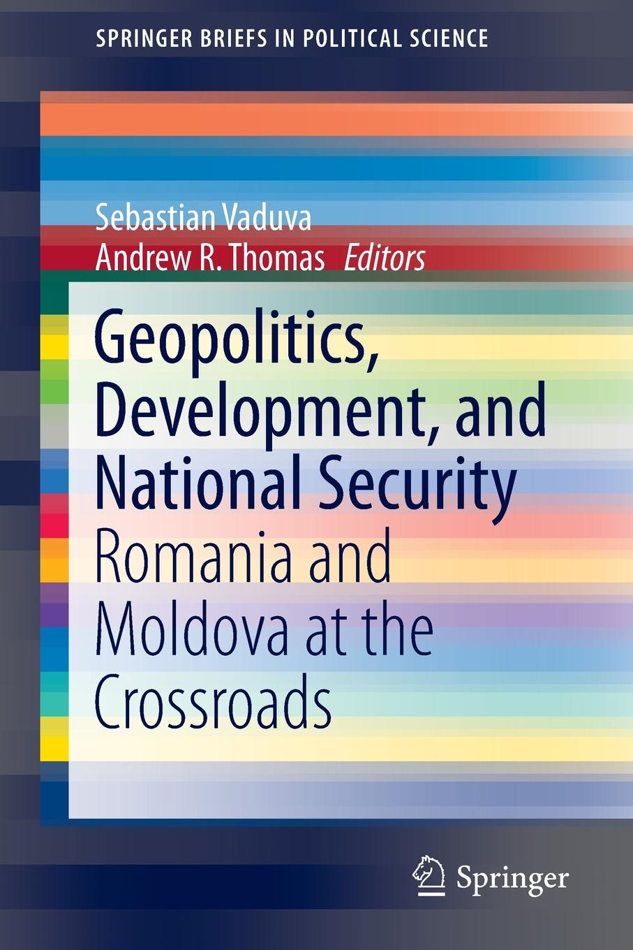 Geopolitics, Development, and National Security. Romania and Moldova at the Crossroads two poets at crossroads