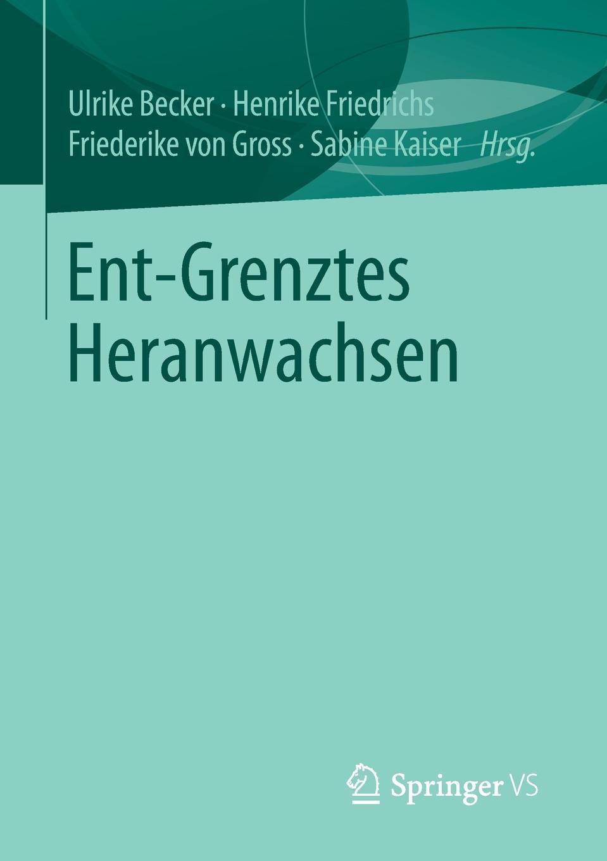 все цены на Ent-Grenztes Heranwachsen онлайн