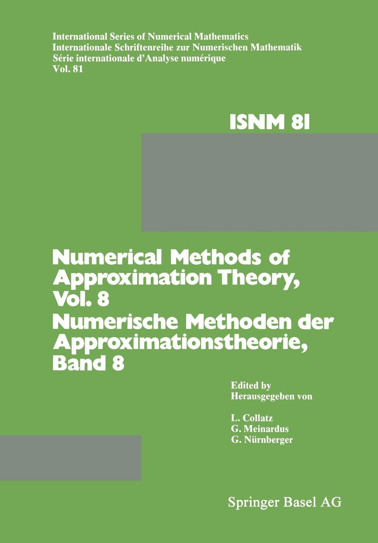 Collatz Numerical Methods of Approximation Theory/Numerische Methoden Der Approximationstheorie. Workshop on Numerical Methods of Approximation Theory Oberwol