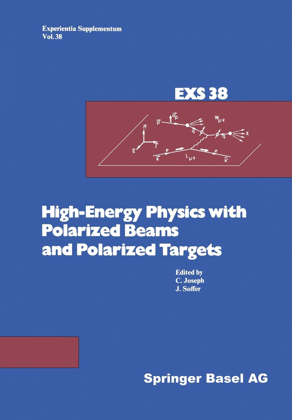 Joseph, Soffer High-Energy Physics with Polarized Beams and Targets. Proceedings of the 1980 International Symposium, Lausanne, September 25 - October 1,