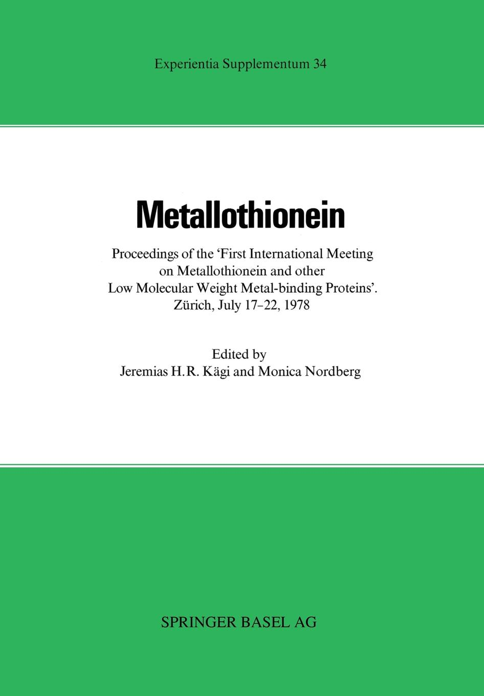 J. Kagi, Piscator Metallothionein. Proceedings of the -First International Meeting on Metallothionein and Other Low Molecular Weight Metal-Binding Protei maternal correlates of low birth weight deliveries
