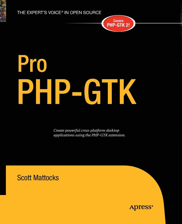 Scott Mattocks Pro PHP-GTK