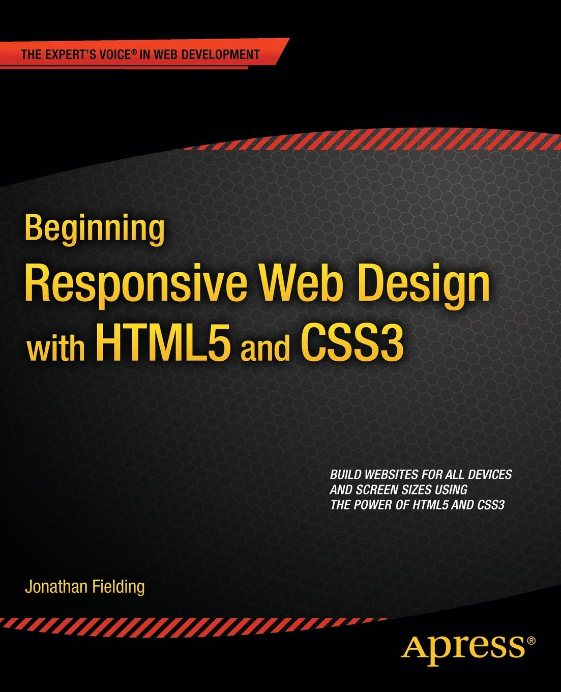 Jonathan Fielding Beginning Responsive Web Design with Html5 and Css3 mark page botelho teaching beginning web page design