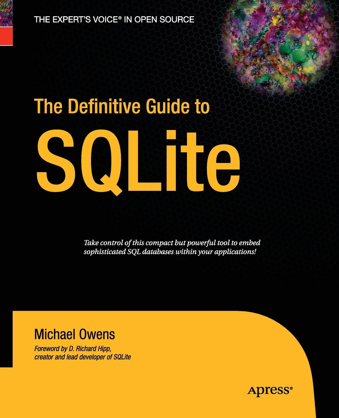 Mike Owens The Definitive Guide to SQLite daniel brian the definitive guide to berkeley db xml