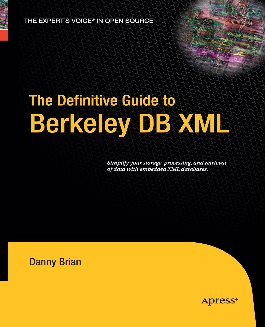 Daniel Brian The Definitive Guide to Berkeley DB XML sitemap 165 xml