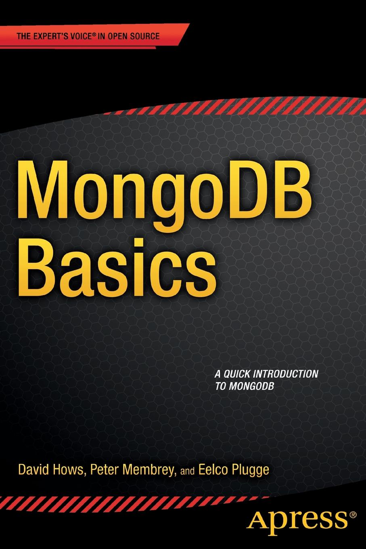 Peter Membrey, Eelco Plugge MongoDB Basics недорого
