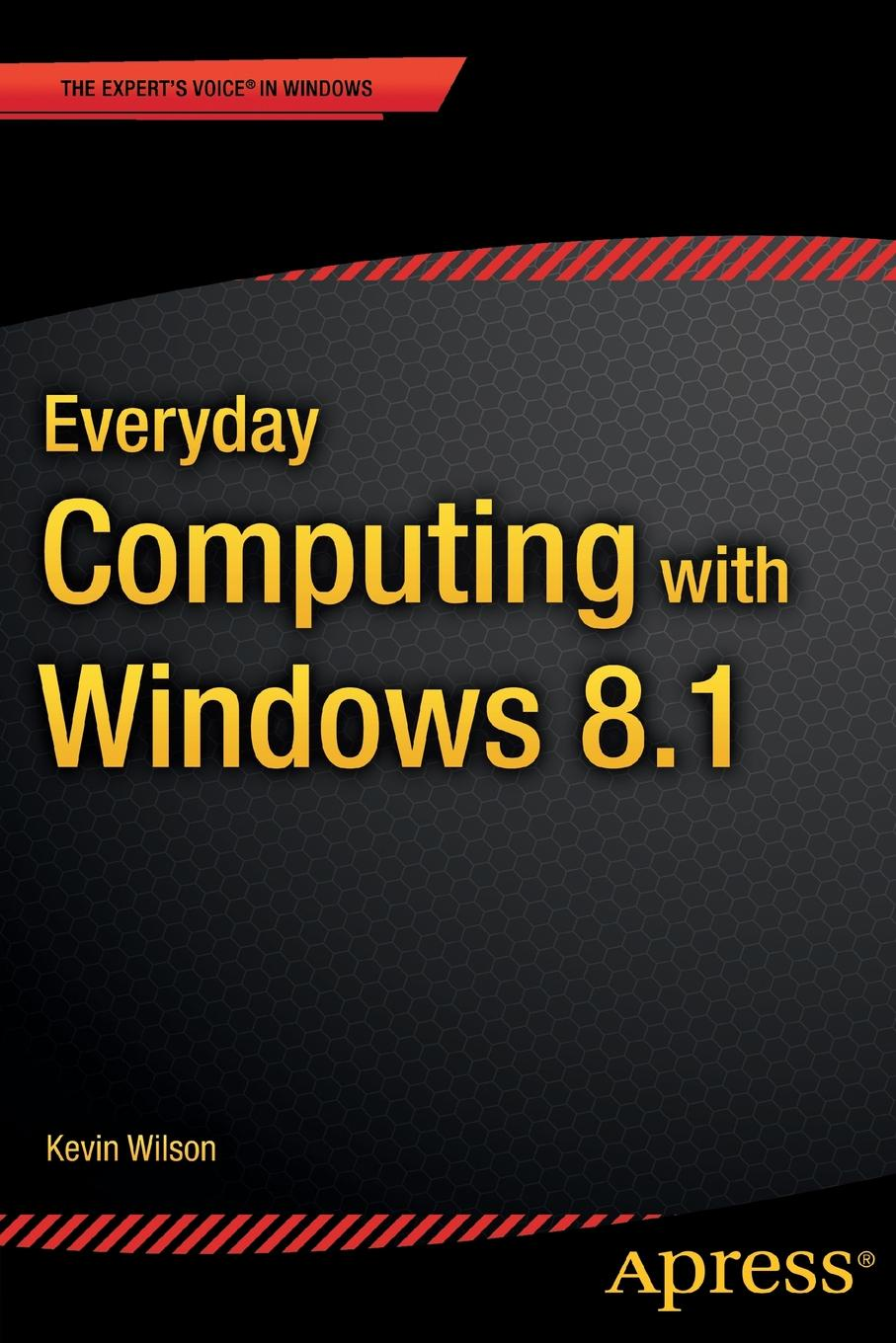 Kevin Wilson Everyday Computing with Windows 81