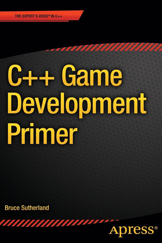 Bruce Sutherland C++ Game Development Primer jonathan hartwell c and xml primer