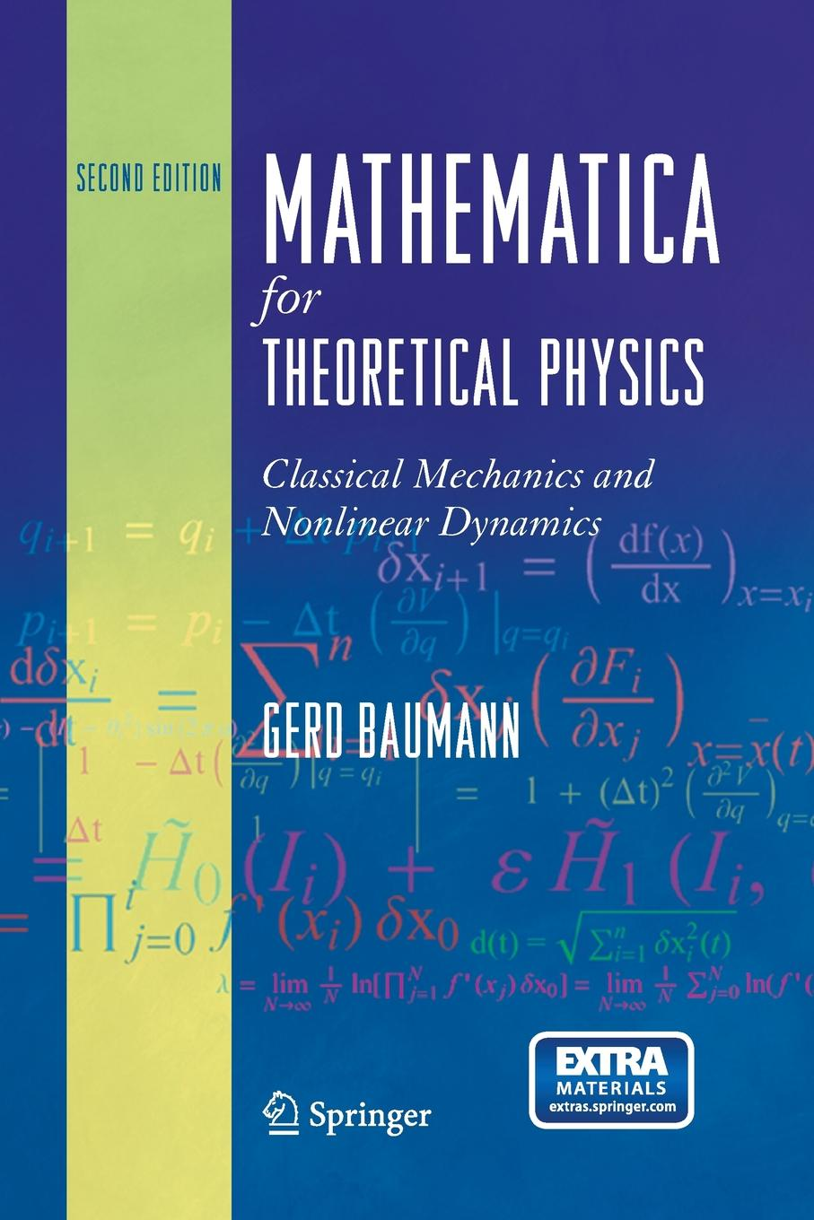 Gerd Baumann Mathematica for Theoretical Physics. Classical Mechanics and Nonlinear Dynamics olivier coussy mechanics and physics of porous solids