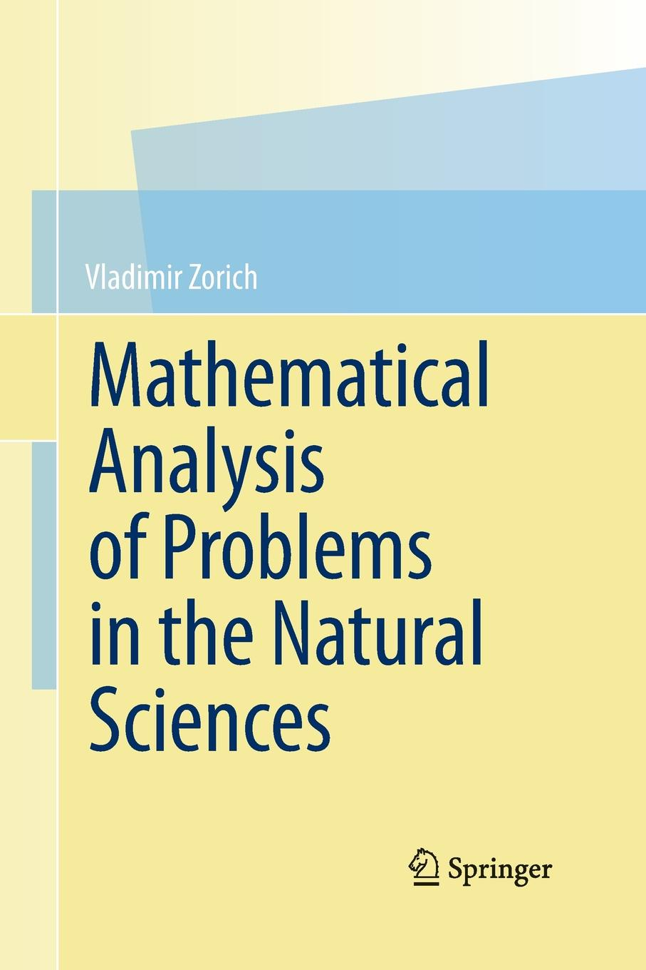 Vladimir Zorich, Gerald G. Gould Mathematical Analysis of Problems in the Natural Sciences charles manski identification problems in the social sciences paper