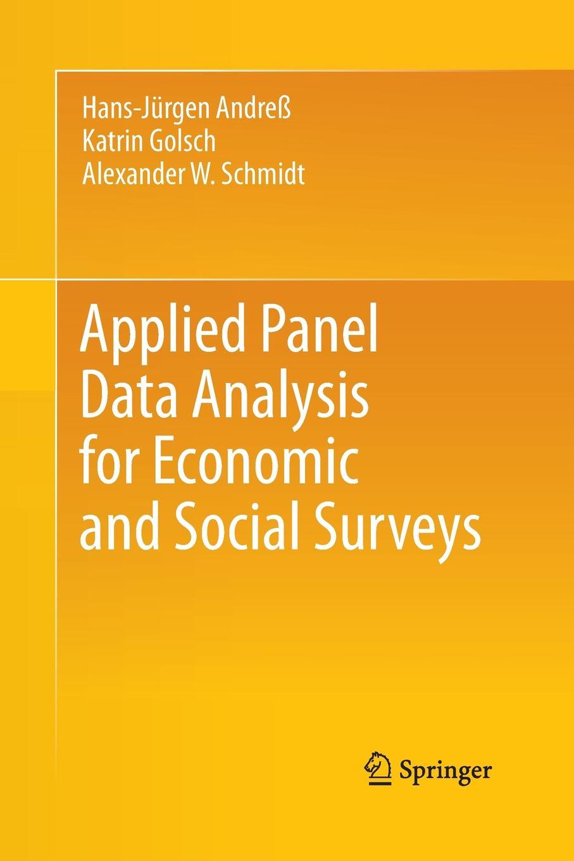 Hans-Jürgen Andreß, Katrin Golsch, Alexander W. Schmidt Applied Panel Data Analysis for Economic and Social Surveys i gusti ngurah agung panel data analysis using eviews