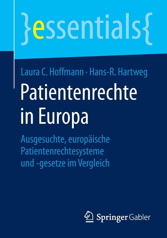 Laura C. Hoffmann, Hans-R. Hartweg Patientenrechte in Europa