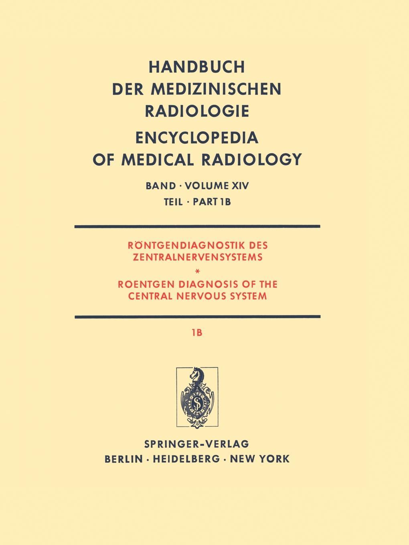J. Ambrose, G. Friedmann, R. a. Frowein Rontgendiagnostik Des Zentralnervensystems Teil 1b Roentgen Diagnosis of the Central Nervous System Part 1b