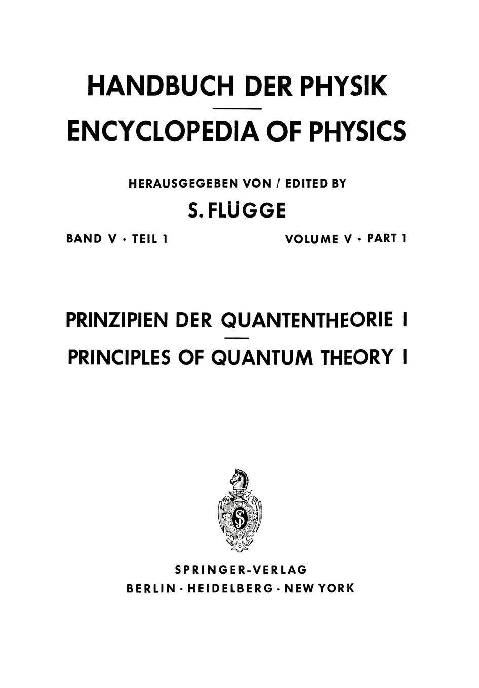S. Flügge Prinzipien der Quantentheorie I / Principles of Quantum Theory I цена