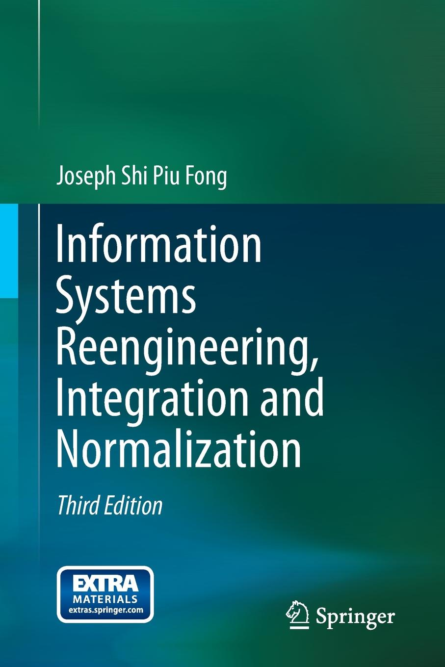 лучшая цена Joseph Fong Information Systems Reengineering, Integration and Normalization