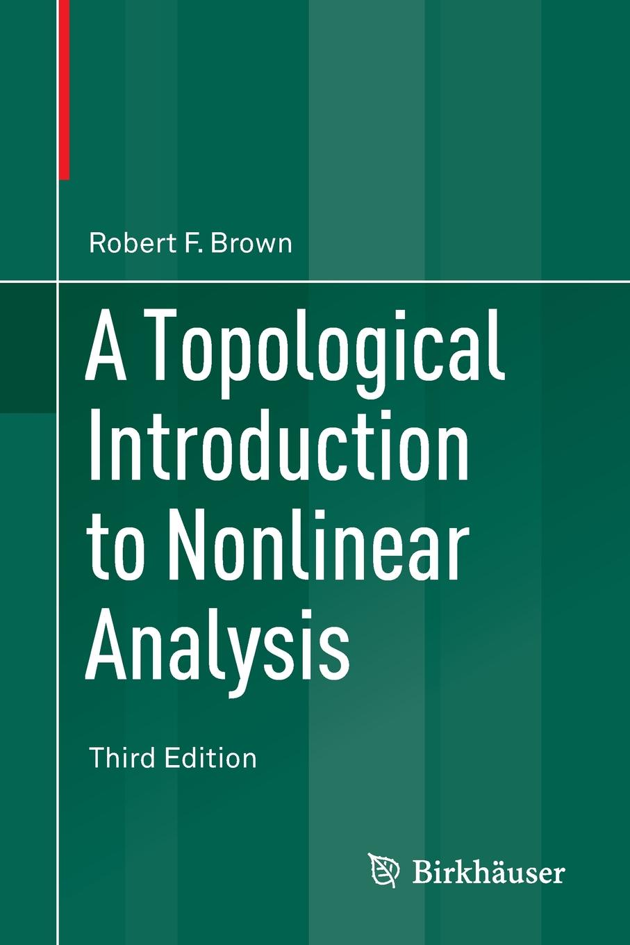 Robert F. Brown A Topological Introduction to Nonlinear Analysis vitha mark f introduction to soil chemistry analysis and instrumentation