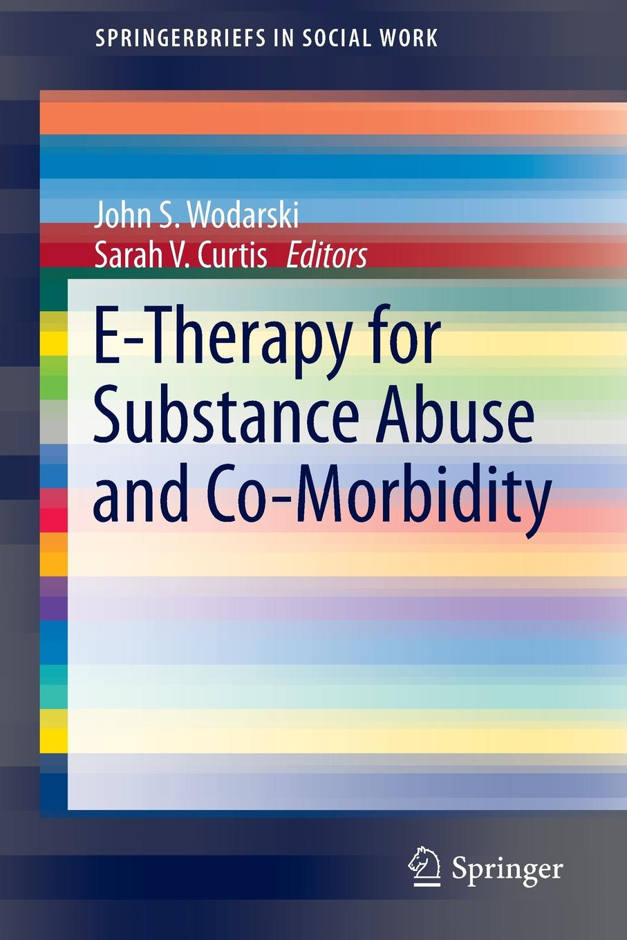 E-Therapy for Substance Abuse and Co-Morbidity maeve wallace irish students views on school substance abuse prevention programme