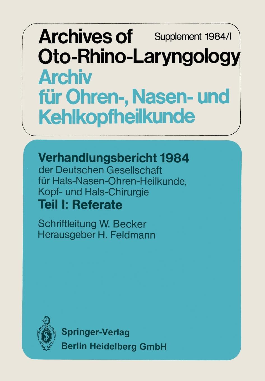 Verhandlungsbericht 1984 Der Deutschen Gesellschaft Fur Hals- Nasen- Ohren-Heilkunde, Kopf- Und Hals-Chirurgie. Teil I: Referate magdalena george hals