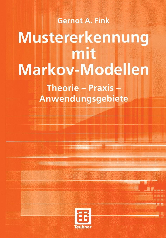Gernot A. Fink Mustererkennung mit Markov-Modellen брошь markov design ананас