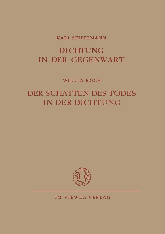 Karl Seidelmann Dichtung in Der Gegenwart. Der Schatten Des Todes in Der Dichtung bruno golz pfalzgrafin genovefa in der deutschen dichtung classic reprint