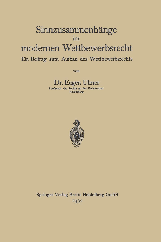 Eugen Ulmer Sinnzusammenhange Im Modernen Wettbewerbsrecht. Ein Beitrag Zum Aufbau Des Wettbewerbsrechts friedrich henjes ein beitrag zur morphographie des meeresbodens im sudwestlichen pazifischen ozean
