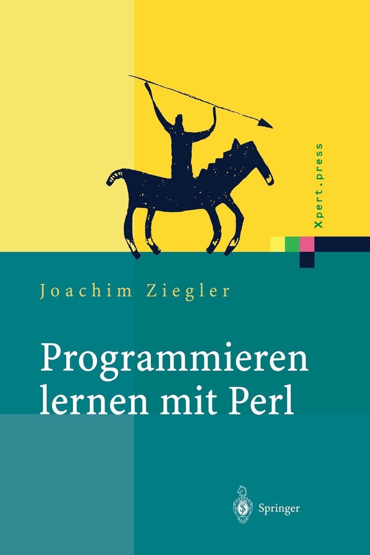 Joachim Ziegler Programmieren lernen mit Perl цены онлайн