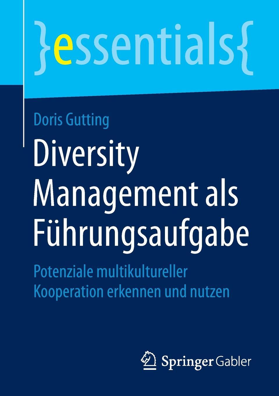 Doris Gutting Diversity Management als Fuhrungsaufgabe algal diversity