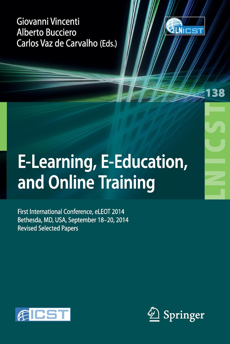 E-Learning, E-Education, and Online Training. First International Conference, eLEOT 2014, Bethesda, MD, USA, September 18-20, 2014, Revised Selected Papers велосипед merida juliet 20 md 2014