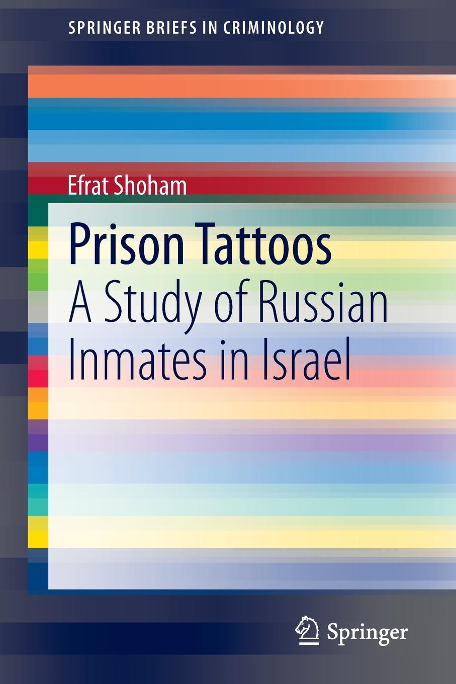 Efrat Shoham Prison Tattoos. A Study of Russian Inmates in Israel russian criminal tattoos and playing cards