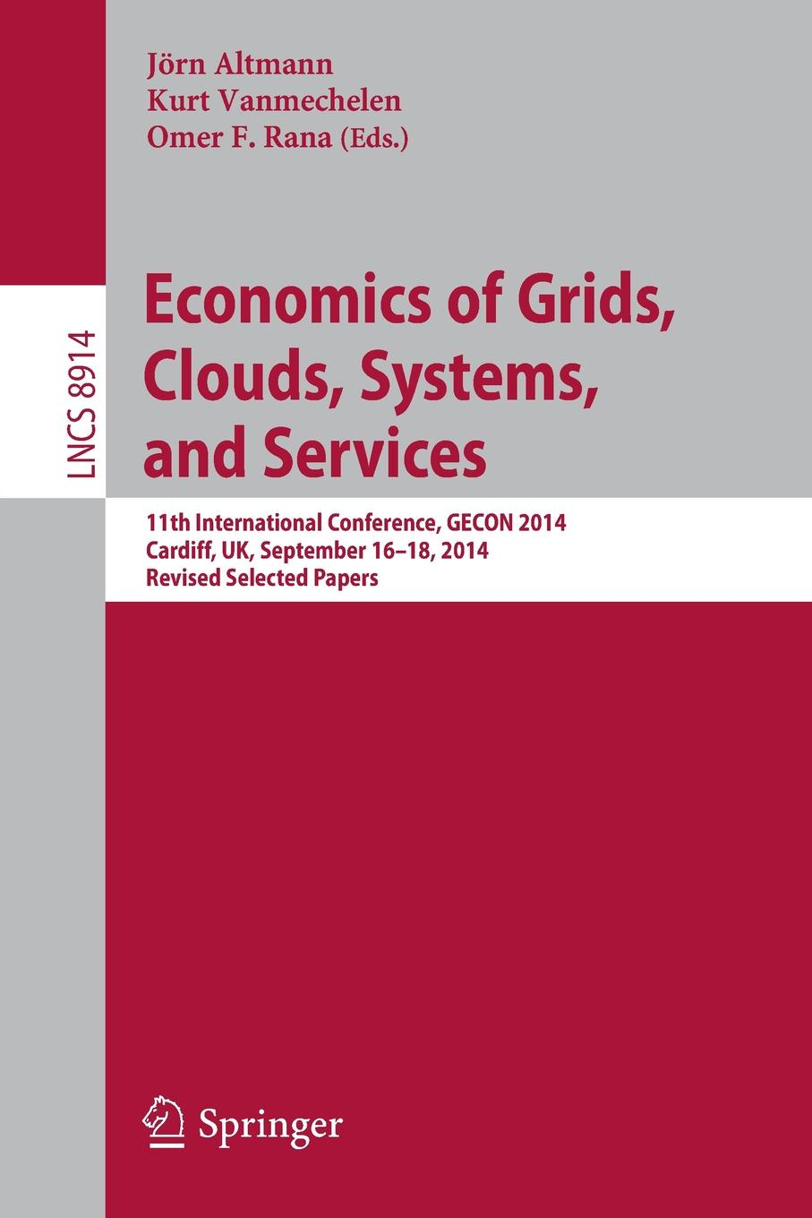 Economics of Grids, Clouds, Systems, and Services. 11th International Conference, GECON 2014, Cardiff, UK, September 16-18, 2014. Revised Selected Papers. jools holland cardiff