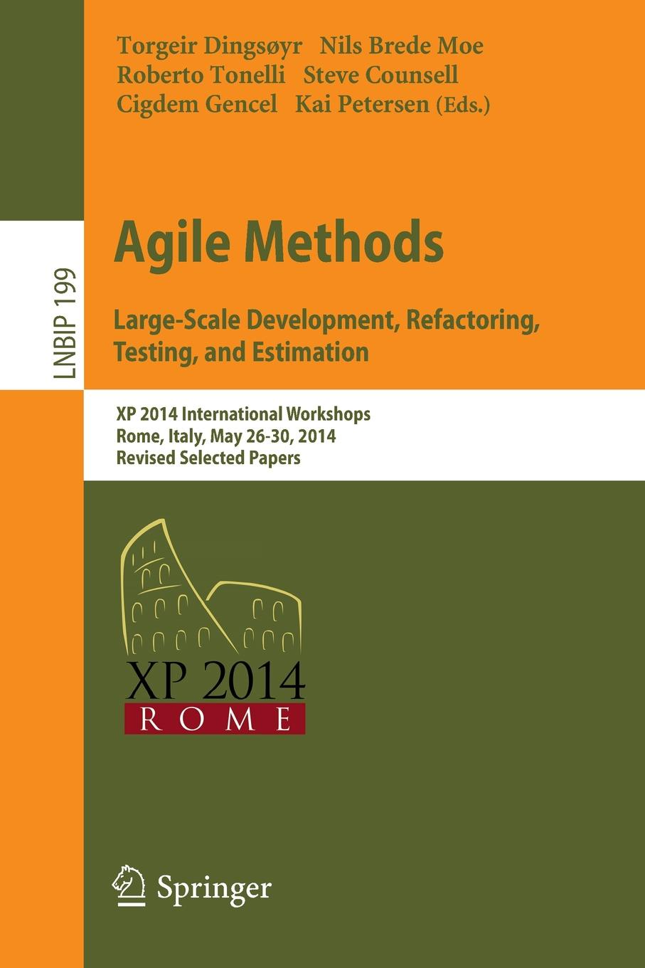 лучшая цена Agile Methods. Large-Scale Development, Refactoring, Testing, and Estimation. XP 2014 International Workshops, Rome, Italy, May 26-30, 2014, Revised Selected Papers