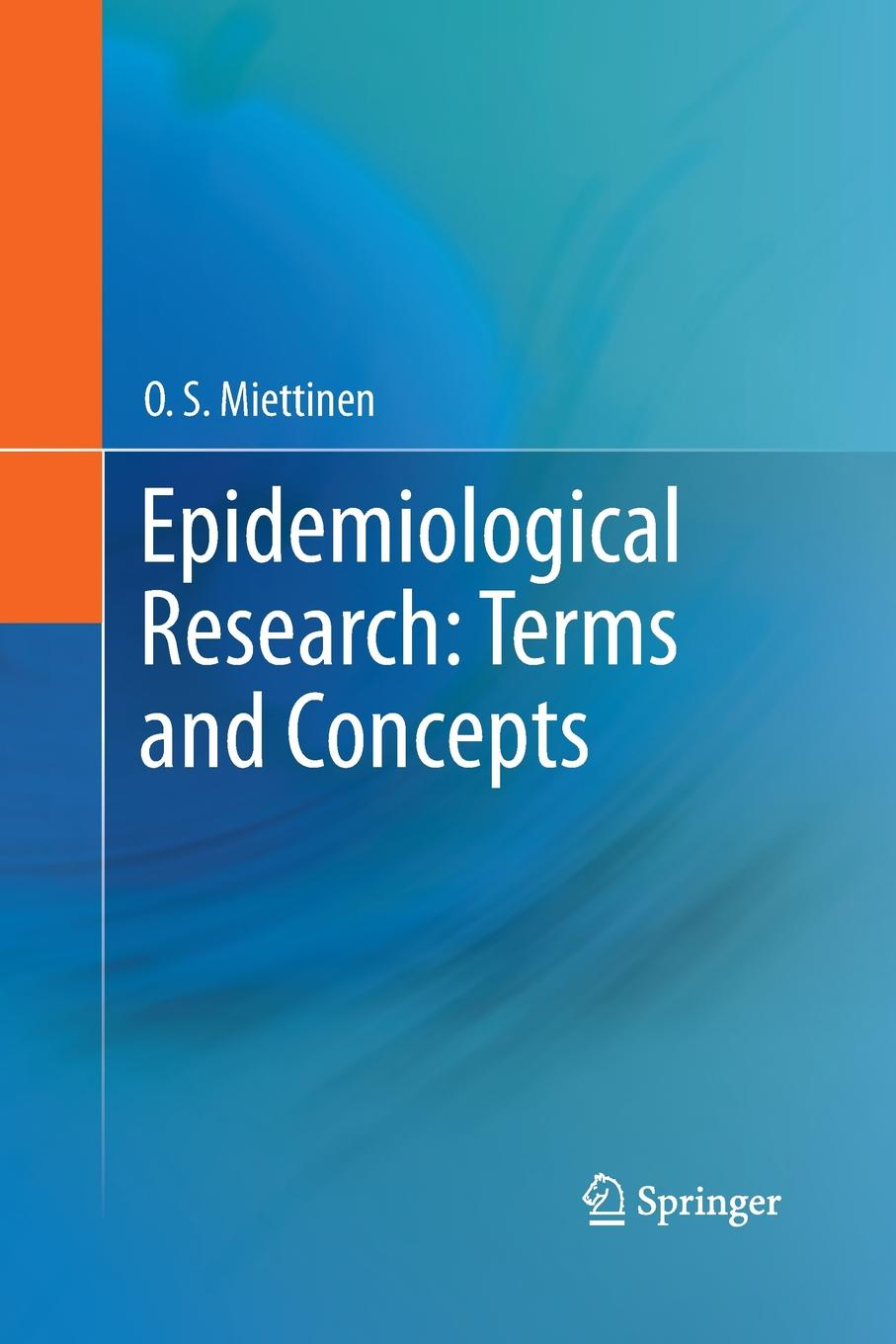 O. S. Miettinen Epidemiological Research. Terms and Concepts rainer haag multivalency concepts research and applications