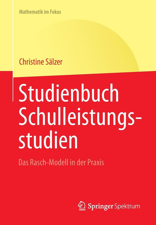 Christine Sälzer Studienbuch Schulleistungsstudien. Das Rasch-Modell in der Praxis цены