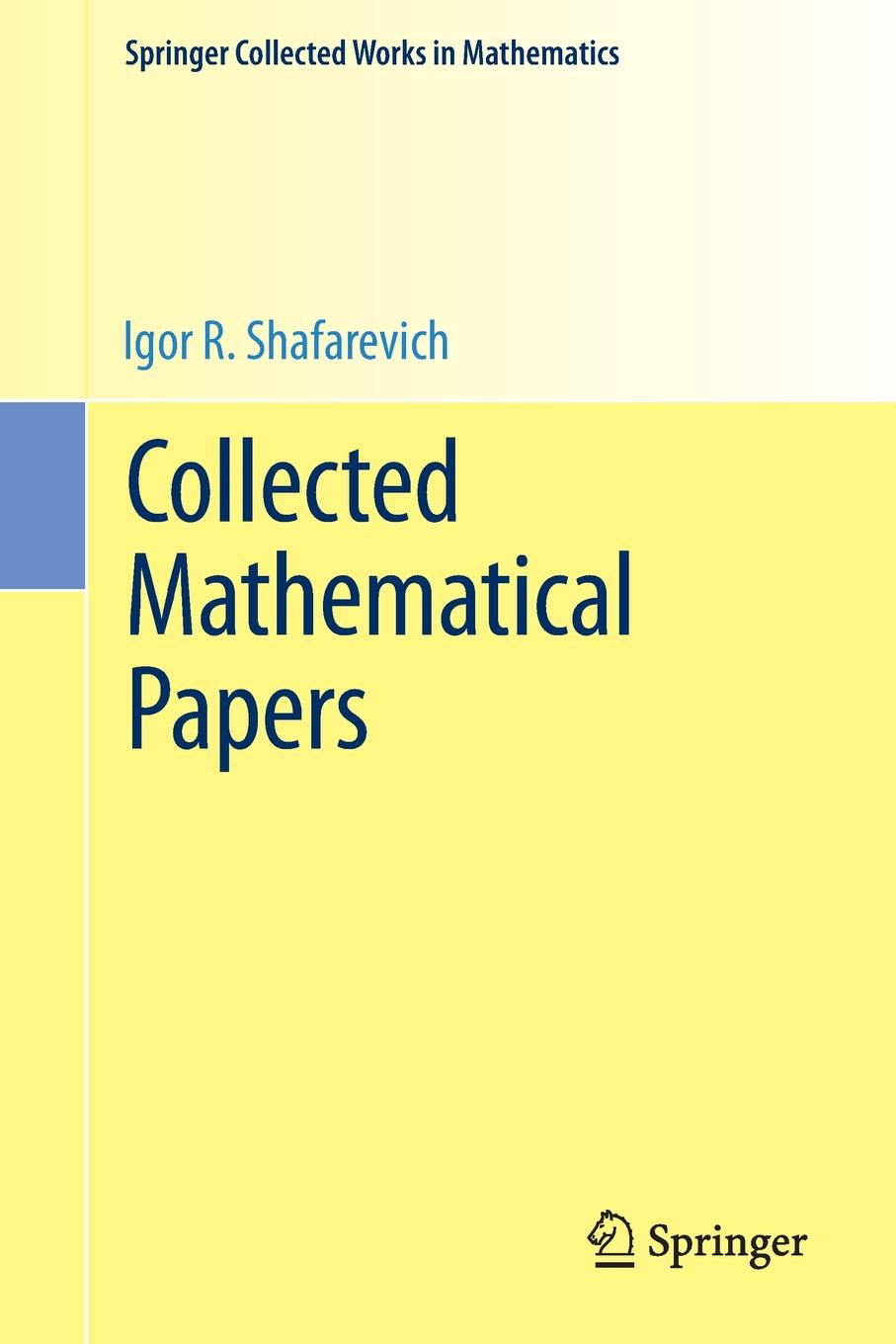 Igor R. Shafarevich Collected Mathematical Papers недорго, оригинальная цена