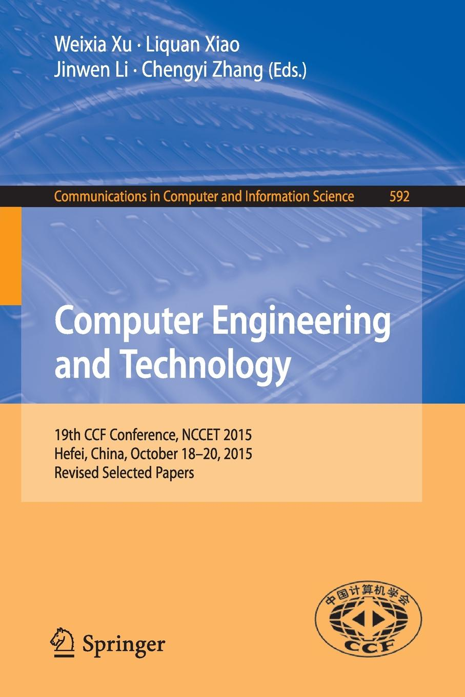 Computer Engineering and Technology. 19th CCF Conference, NCCET 2015, Hefei, China, October 18-20, 2015, Revised Selected Papers hefei dayu fitness db182