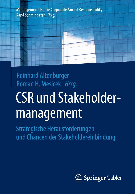 CSR und Stakeholdermanagement. Strategische Herausforderungen und Chancen der Stakeholdereinbindung цена и фото