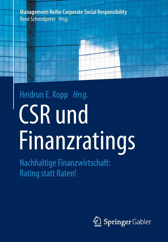 CSR und Finanzratings. Nachhaltige Finanzwirtschaft: Rating statt Raten! christian hose rating und kreditzinsen