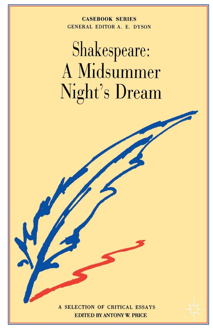 Anthony Price Shakespeare. A Midsummer Night's Dream a midsummer night s dream level 3 cd